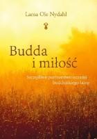 Budda i miłość. Szczęśliwe partnerstwo oczami buddyjskiego lamy