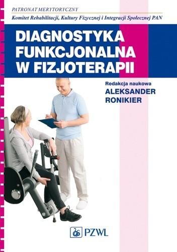 Okładka książki Diagnostyka funkcjonalna w fizjoterapii
