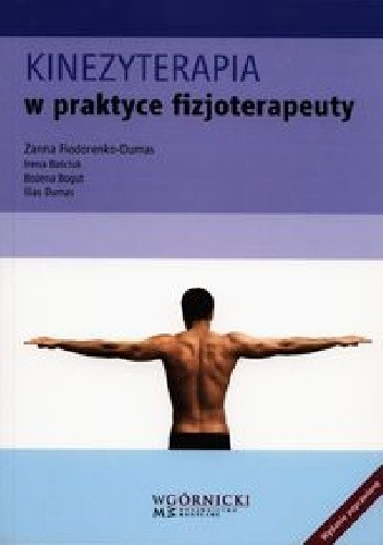 Okładka książki Kinezyterapia w praktyce fizjoterapeuty