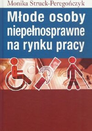 Okładka książki Młode osoby niepełnosprawne na rynku pracy