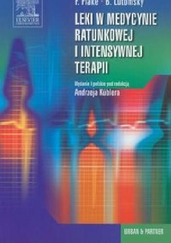Okładka książki Leki w medycynie ratunkowej i intensywnej terapii