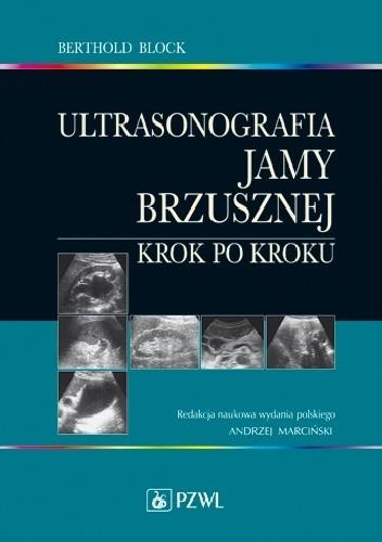 Okładka książki Ultrasonografia jamy brzusznej. Krok po kroku