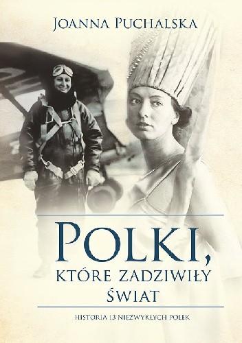 Okładka książki Polki, które zadziwiły świat
