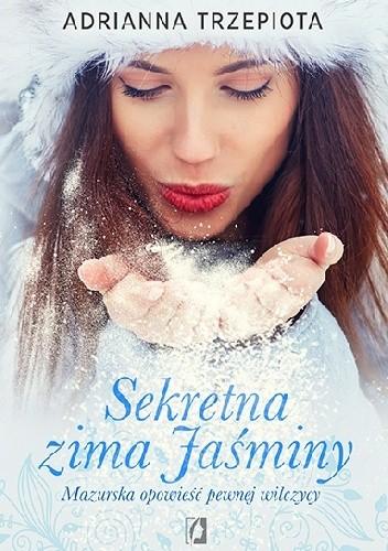 Okładka książki Sekretna zima Jaśminy