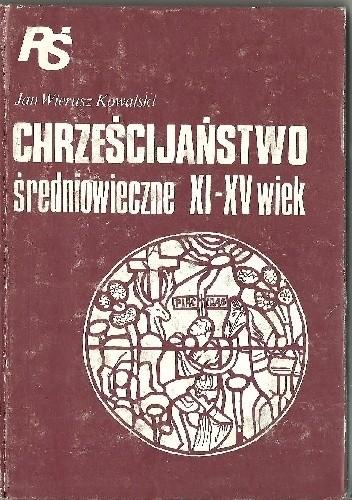 Okładka książki Chrześcijaństwo średniowiecze XI - XV wiek