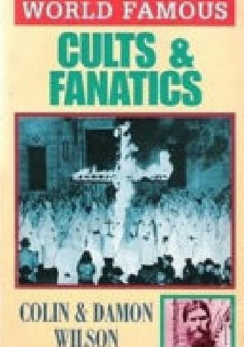 Okładka książki World Famous Cults and Fanatics