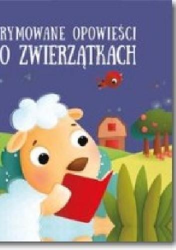 Okładka książki Klara kreatywna krowa. Rymowane opowieści o zwierzątkach