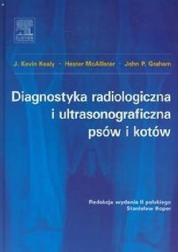 Okładka książki Diagnostyka radiologiczna i ultrasonograficzna psów i kotów