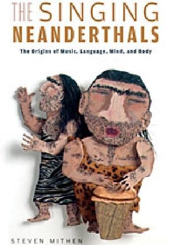 Okładka książki The Singing Neanderthals