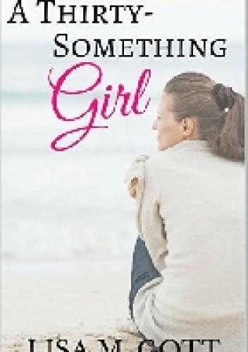 Okładka książki A Thirty-Something Girl