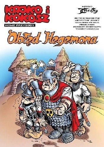 Okładka książki Obłęd Hegemona
