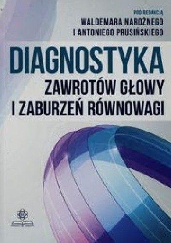 Okładka książki Diagnostyka zawrotów głowy i zaburzeń równowagi