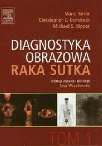 Okładka książki Diagnostyka obrazowa raka sutka Tom 1