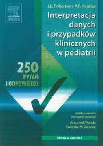 Okładka książki Interpretacja danych i przypadków klinicznych w pediatrii