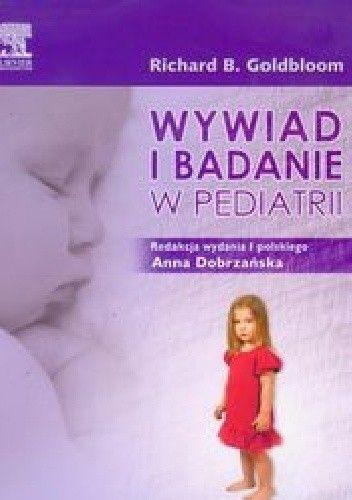 Okładka książki Wywiad i badanie w pediatrii