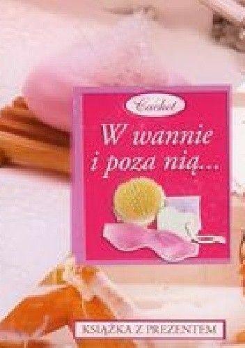 Okładka książki W wannie i poza nią...