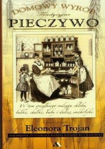 Okładka książki Pieczywo. Domowy wyrób