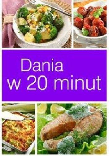 Okładka książki Dania w 20 minut