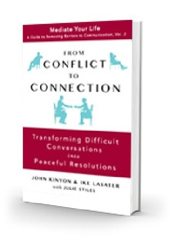 Okładka książki From Conflict to Connection. Transforming Difficult Conversations into Peaceful Resolutions