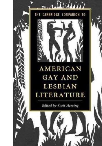 Okładka książki The Cambridge Companion to American Gay and Lesbian Literature