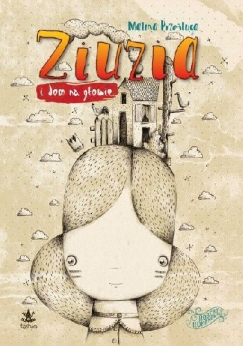 Okładka książki Ziuzia i dom na głowie