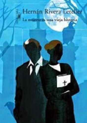 Okładka książki La muerte es una vieja historia