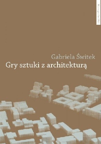 Okładka książki Gry sztuki z architekturą