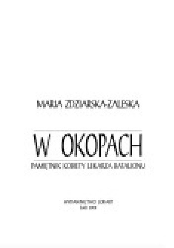 Okładka książki W okopach. Pamiętnik kobiety-lekarza batalionu