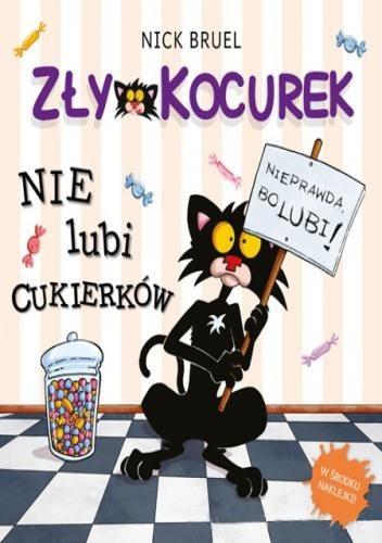 Okładka książki Zły Kocurek nie lubi cukierków