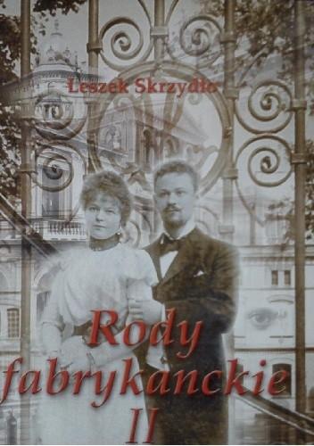 Okładka książki Rody fabrykanckie II