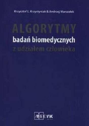Okładka książki Algorytmy badań biomedycznych z udziałem człowieka
