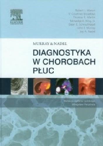 Okładka książki Murray & Nadel Diagnostyka w chorobach płuc