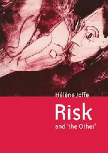 Okładka książki Risk and 'The Other'