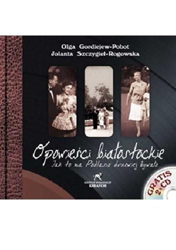 Okładka książki Opowieści białostockie