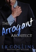 The Arrogant Architect