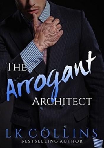 Okładka książki The Arrogant Architect