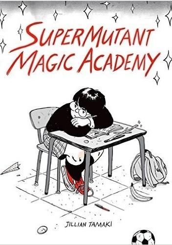 Okładka książki SuperMutant Magic Academy