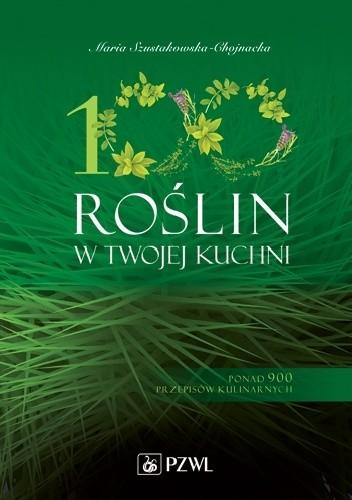 Okładka książki 100 roślin w Twojej kuchni. Dodruk