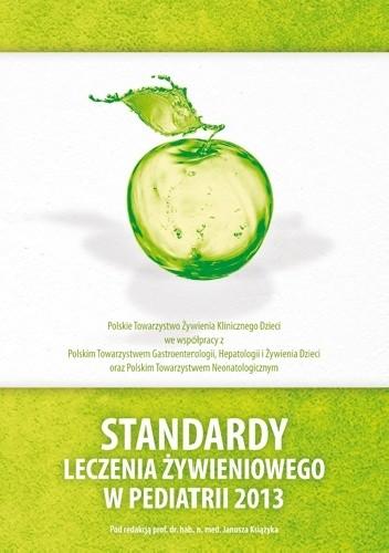 Okładka książki Standardy leczenia żywieniowego w pediatrii 2013