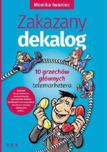 Okładka książki Zakazany dekalog 10 grzechów głównych telemarketera