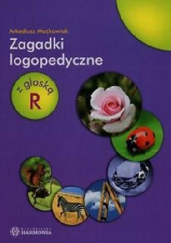 Okładka książki Zagadki logopedyczne z głoską R