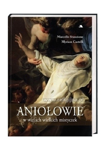 Okładka książki Aniołowie w wizjach wielkich mistyczek