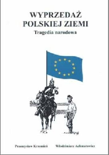 Okładka książki Wyprzedaż polskiej ziemi Tragedia narodowa