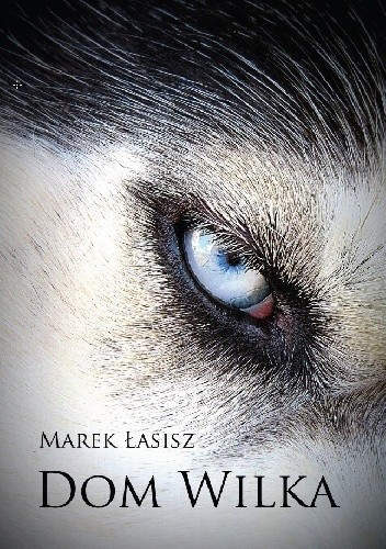 Okładka książki Dom wilka