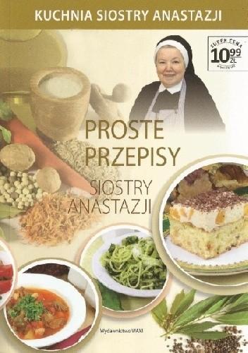 Proste Przepisy Siostry Anastazji Anastazja Pustelnik Fdc
