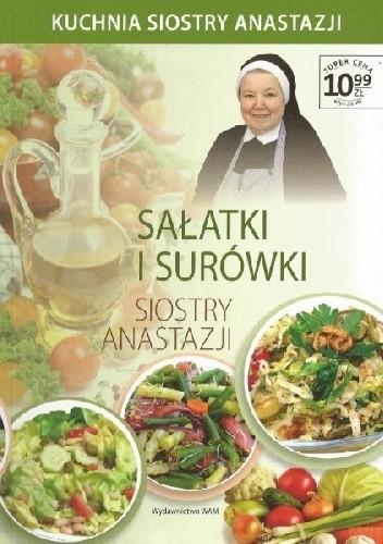 Sałatki I Surówki Siostry Anastazji Anastazja Pustelnik