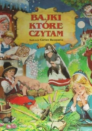 Okładka książki Bajki, które czytam
