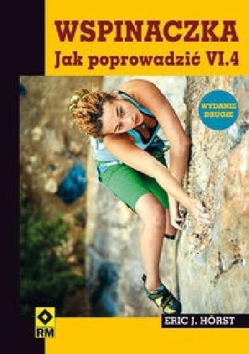 Okładka książki Wspinaczka. Jak poprowadzić VI.4