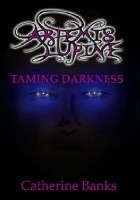 Taming Darkness