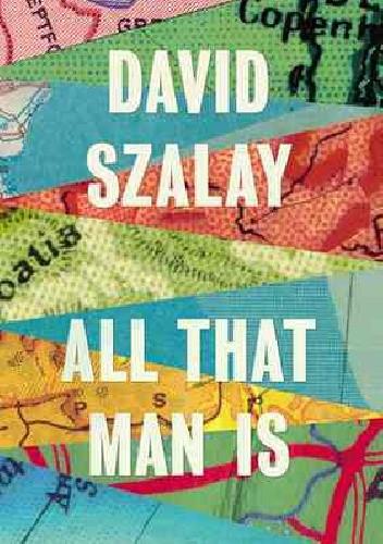 Okładka książki All That Man Is